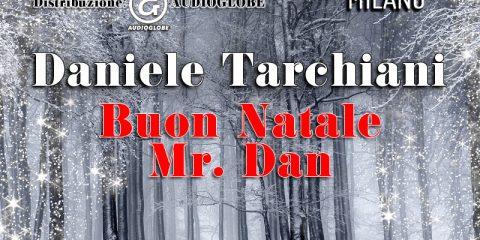 Buon Natale Mr. Dan -Il nuovo videoclip di DANIELE TARCHIANI jalo magazine