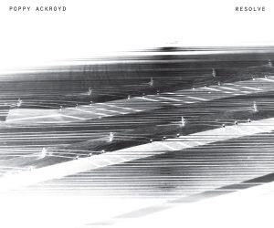 RESOLVE-POPPY ACKROYD-jalo-music