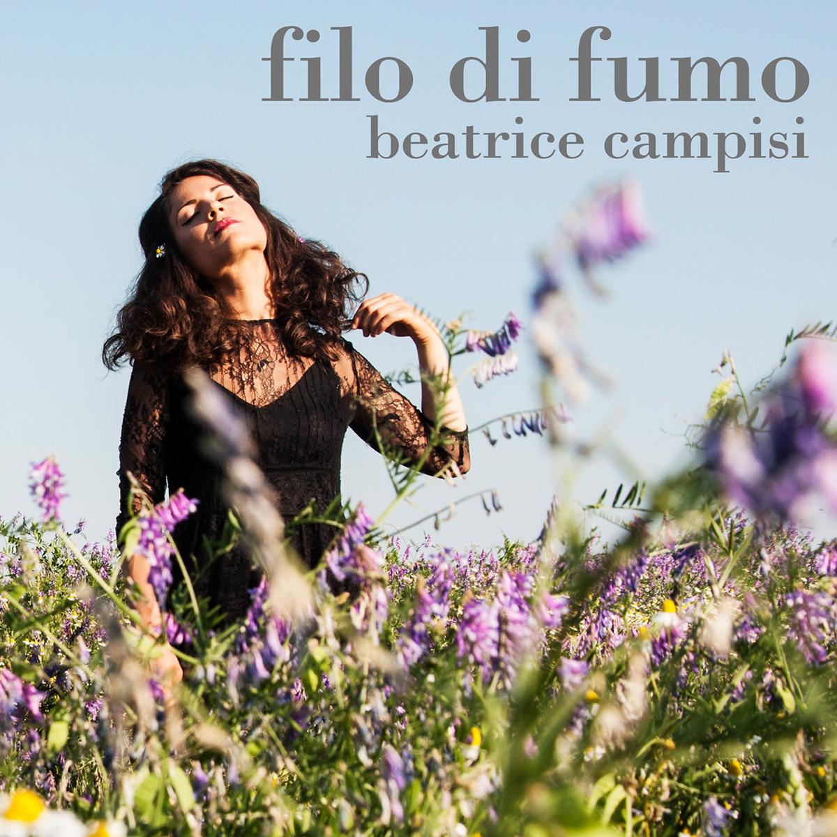 FILO DI FUMO - il nuovo singolo BEATRICE CAMPISI