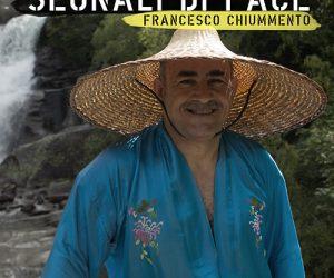 SEGNALI DI PACE-FRANCESCO CHIUMMENTO