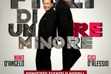 NINO D'ANGELO E GIGI D'ALESSIO-FIGLI DI UN RE MINORE