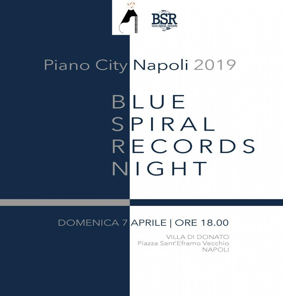 Blue Spiral Records Night - Piano City Napoli 2019