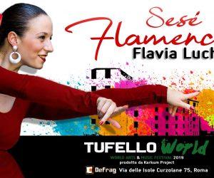 Tufello World Festival - Sesè Flamenca - Flavia Luchenti - Spettacolo di danza flamenco