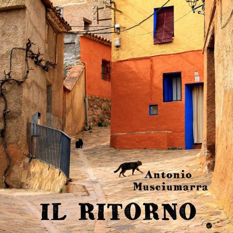 Antonio Musciumarra - Il ritorno