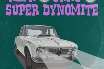 ALFA GANG SUPER DYNOMITE - Alfa Gang Super Dynomite