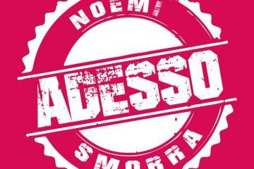 noemi-smorra-adesso-copertina