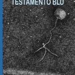 Chiara-Zanetti-Testamento-blu