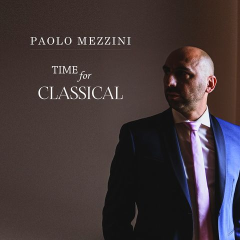 Paolo Mezzini – Time for classical