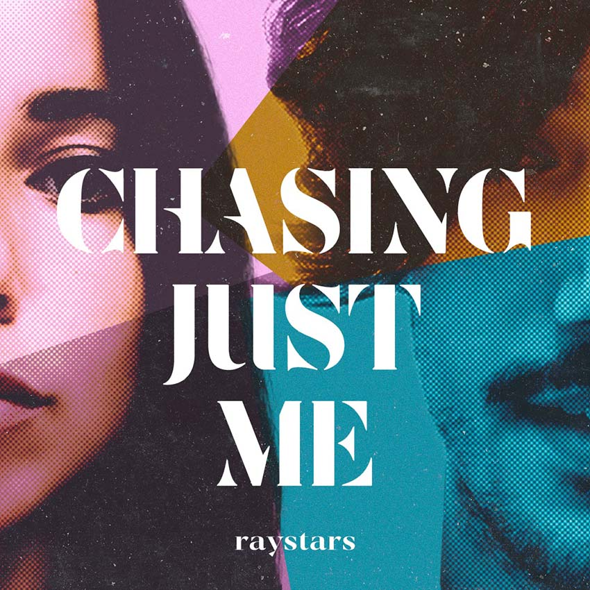 Raystars-Chasing Just Me - cover