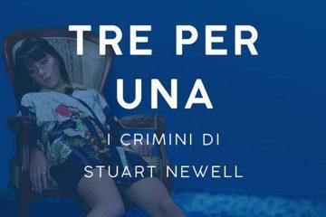 Copertina-Tre per una I crimini di Stuart Newell