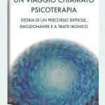 UN-VIAGGIO-CHIAMATO-PSICOTERAPIA-copertina