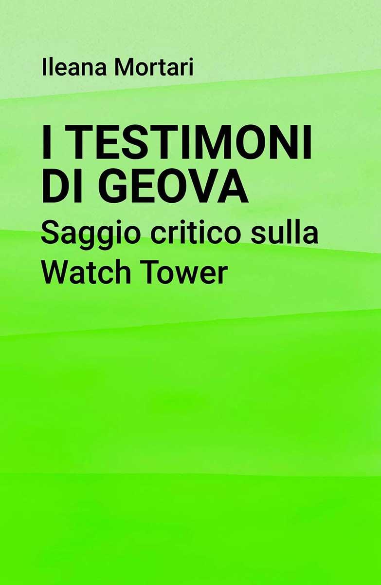 I-Testimoni-di-Geova.-Saggio-critico-sulla-Watch-Tower---copertina-